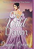 One Wild Dawn (The Northumberland Nine Series Book 1)