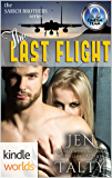 The Omega Team: The Last Flight (Kindle Worlds Novella) (the SARICH BROTHERS series Book 3)