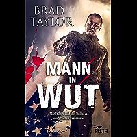 Mann in Wut: Action-Thriller (Pike Logan Thriller 1) (German Edition)