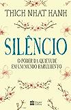 Silêncio: o poder da quietude em um mundo barulhento
