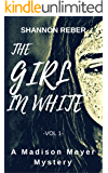 The Girl In White (A Madison Meyer Mystery Book 1)