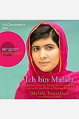 Ich bin Malala: Das Mädchen, das die Taliban erschießen wollten, weil es für das Recht auf Bildung kämpft Audible Audiobook