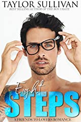 Eight Steps: A friends to lovers romance Kindle Edition