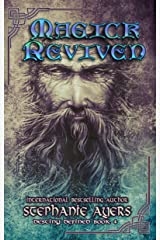 Magick Revived (Destiny Defined Book 4) Kindle Edition