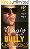 Beauty and the Bully: A Dark High School Bully Romance Series (Ryland Academy Rules Book 1)