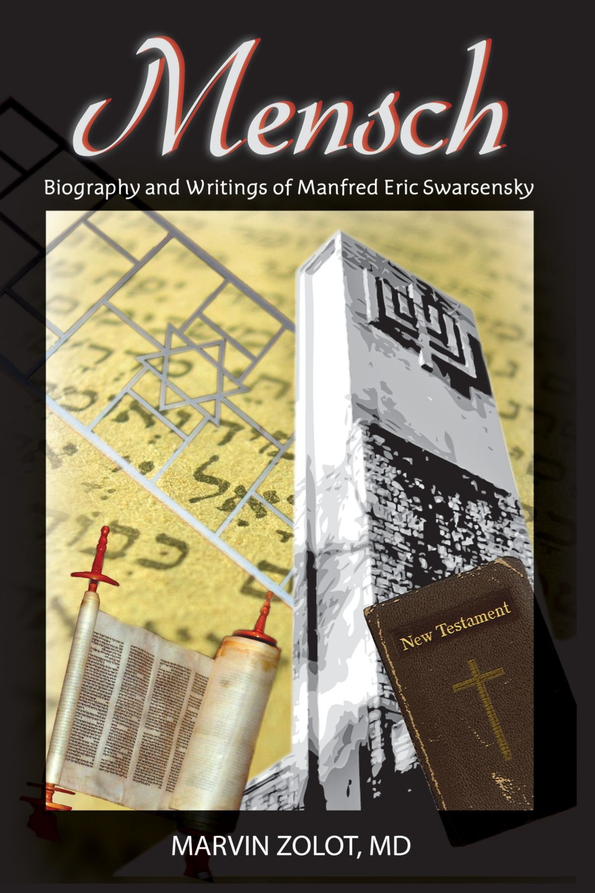 Mensch: Biography And Writings Of Manfred Eric Swarsensky pdf