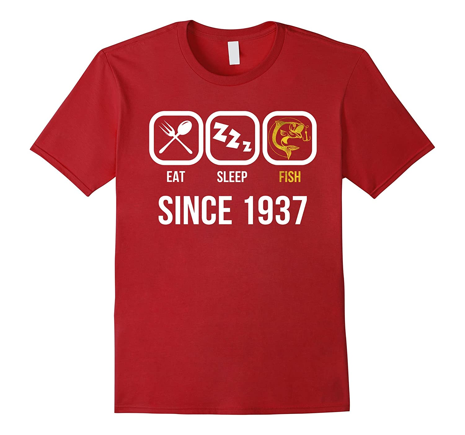 Eat Sleep Fish Since 1937 T-Shirt 80th Birthday Gift Tee-T-Shirt
