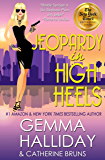 Jeopardy in High Heels (High Heels Mysteries Book 12)