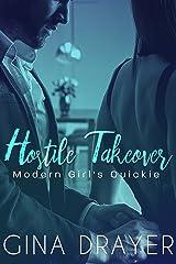 Hostile Takeover: Modern Girl's Quickie Kindle Edition