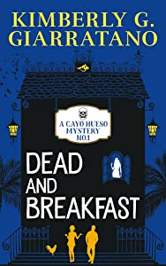 Dead and Breakfast (A Cayo Hueso Mystery Book 1)