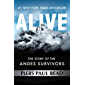Alive: The Story of the Andes Survivors (English Edition)