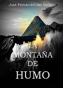 La Montaña de Humo. (Spanish Edition)