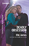 Deadly Obsession (Harlequin Romantic Suspense)