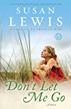 Don't Let Me Go: A Novel (Random House Reader's Circle)