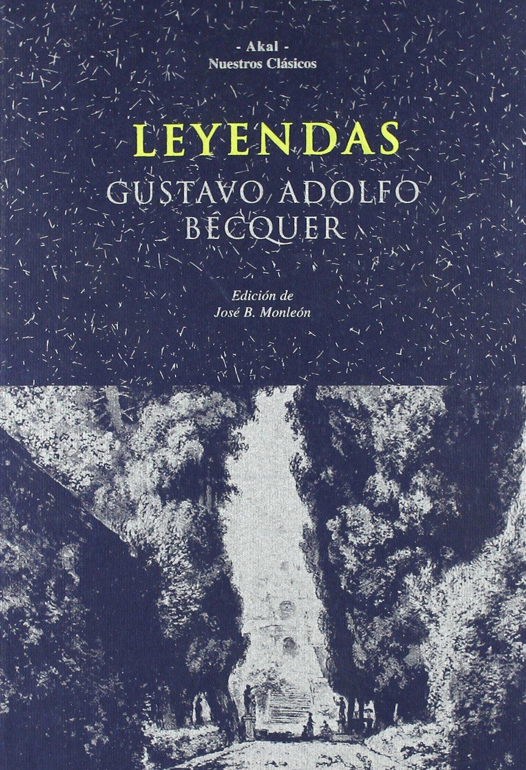 Leyendas: 4 (Nuestros clásicos): Amazon.es: Bécquer, Gustavo Adolfo: Libros