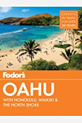 Fodor's Oahu: with Honolulu, Waikiki & the North Shore (Full-color Travel Guide Book 7) Kindle Edition