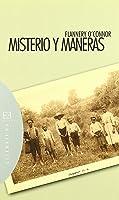 Misterio Y Maneras: Prosa Ocasional Escogida Y