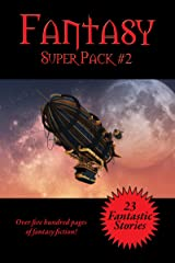 The Fantasy Super Pack #2 (Positronic Super Pack Series) Kindle Edition