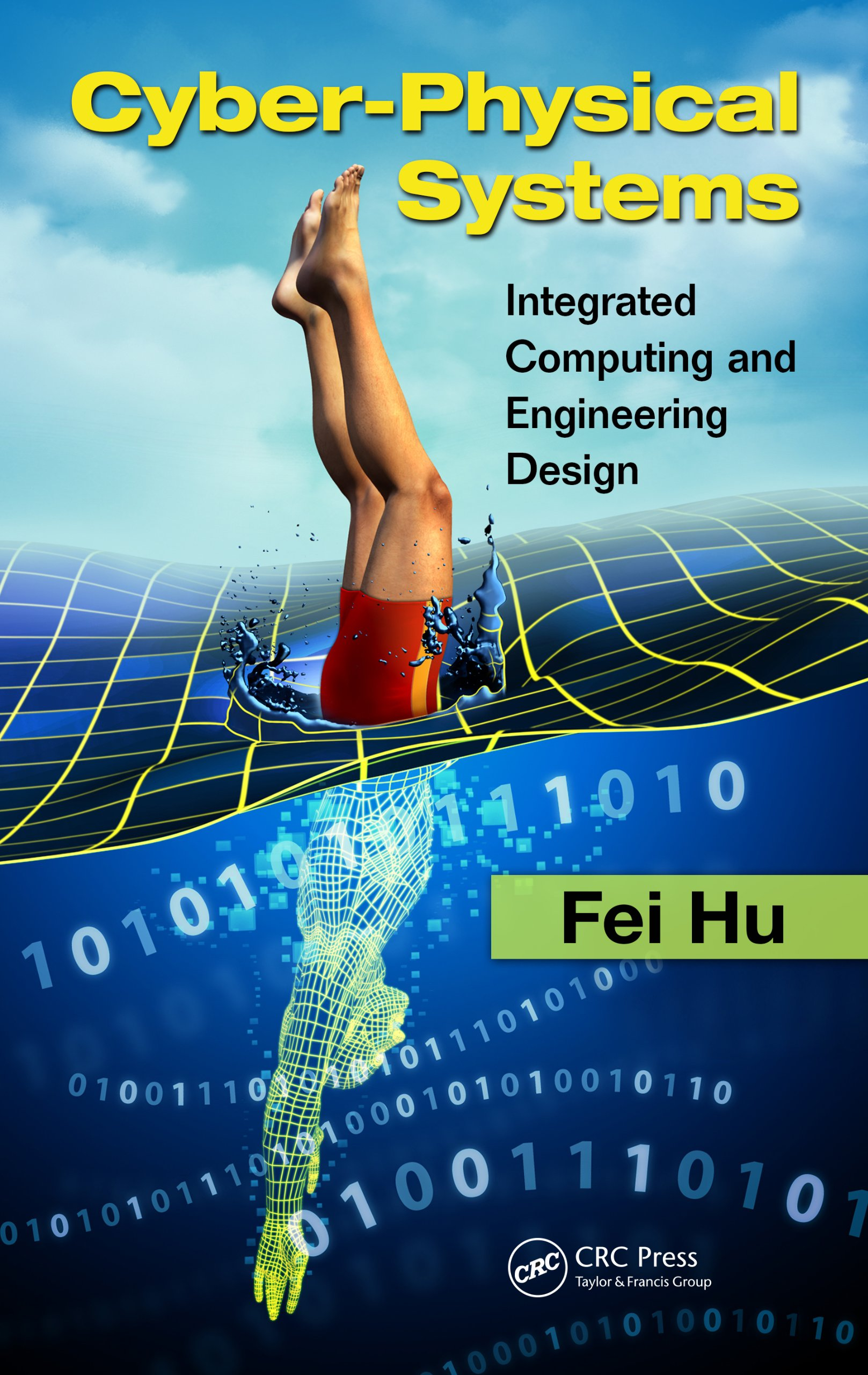 Cyber Physical Systems Integrated Computing And Engineering Design Hu Fei Ebook Amazon Com