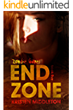 End Zone (Book Five) A Zombie Apocalypse Adventure (Zombie Games 5)