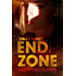 End Zone (Zombie Games Book Five) A Zombie Apocalypse Adventure