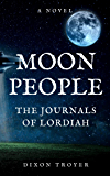 MOON PEOPLE: THE JOURNALS OF LORDIAH
