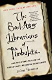 The Bad-Ass Librarians of Timbuktu: And Their