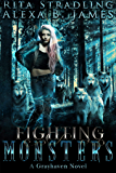 Fighting Monsters: A Reverse Harem Omega Wolf Shifter Romance (Grayhaven Book 2)