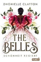 The Belles 1: Schönheit regiert (German Edition) Kindle Edition