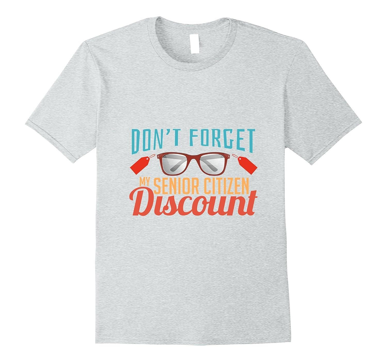 Senior Discount Funny Senior Citizen Gifts T-Shirt-BN