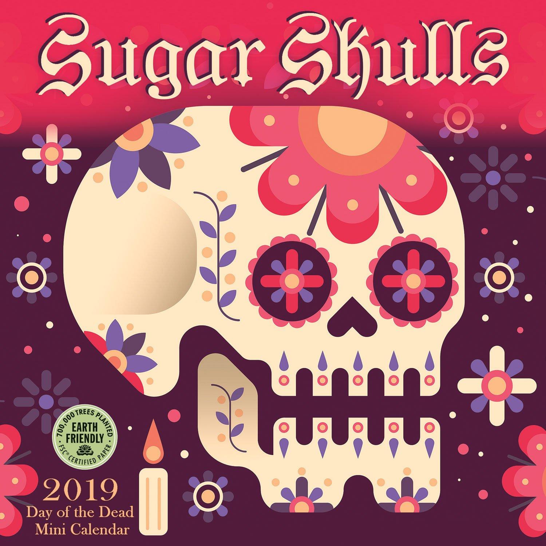 sugar skulls 2019 mini wall calendar day of the dead
