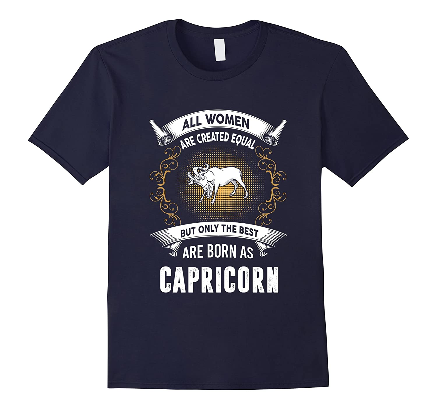 All women are created equal but the best are born CAPRICORN