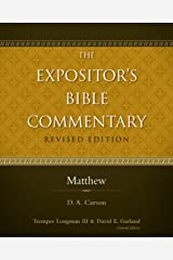 Matthew (The Expositor's Bible Commentary) Kindle Edition