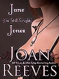 JANE I'm-Still-Single JONES