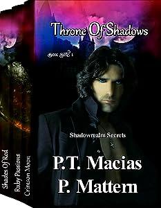 Throne Of Shadows Box Set 1: Box Set 1 (Crimson Moon, Ruby Passions, Shades Of Red) (Shadowrealm Secrets)