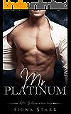 Mr. Platinum (A Mr. Billionaire Short Story)