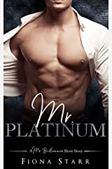 Mr. Platinum (A Mr. Billionaire Short Story) Kindle Edition