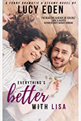 Everything's Better with Lisa Kindle Edition