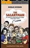 The Salaryman: An American dude becomes a Tokyo white-collar warrior