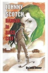 Danger in Bass Clef: A Johnny Scotch Adventure Kindle Edition