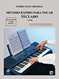 MÉTODO RÁPIDO PARA TOCAR TECLADO - VOL. 1