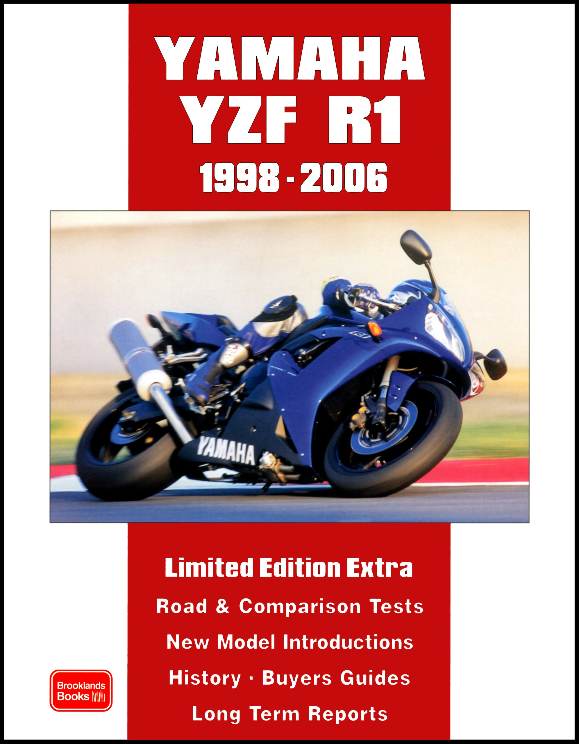 Yamaha YZF R1 Limited Edition Extra 1998-2006 (Brooklands Books Road