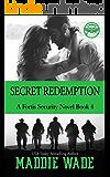 Secret Redemption: A Fortis Security Novel Book 4 (Fortis Security Series)