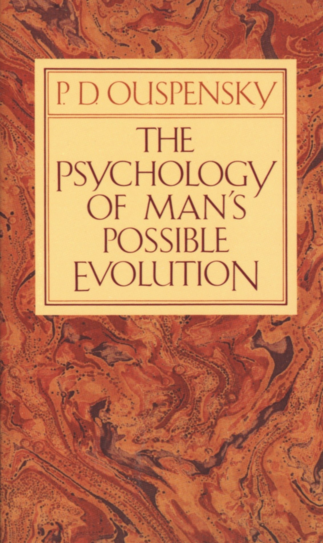 Read Online The Psychology of Man's Possible Evolution ebook