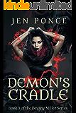 Demon's Cradle (Devany Miller Book 3)