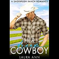 Her Dream Cowboy: a heartwarming western romance (Sagebrush Ranch Book 1) (English Edition)