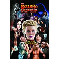 The Bizarro Encyclopedia of Film Volume 1