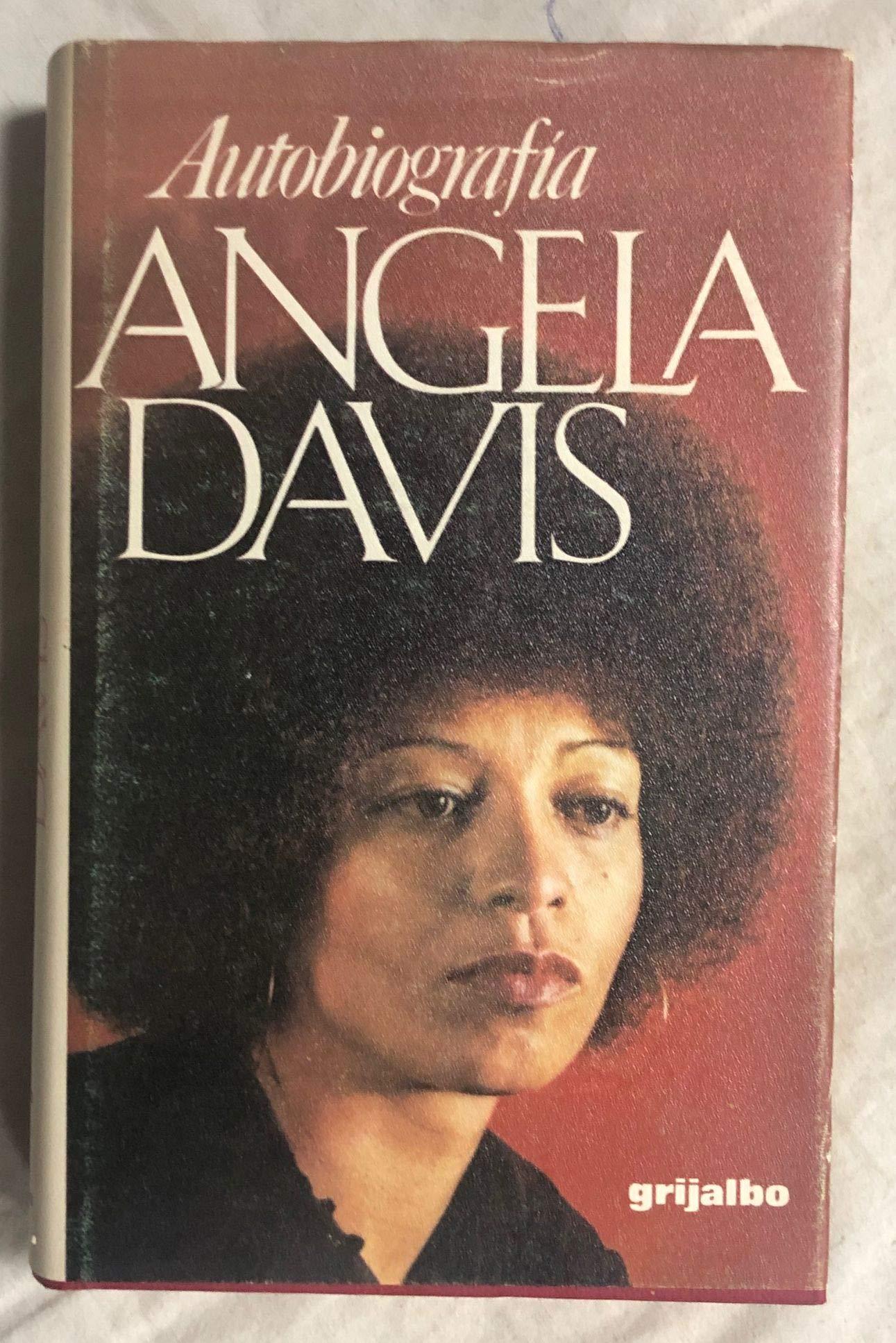 Angela Davis. Autobiografía: Amazon.es: Angela Davis: Libros