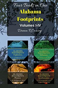 ALABAMA FOOTPRINTS - Volume I - IV: Four Volumes in One