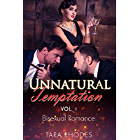Unnatural Temptation: MMF Bisexual Menage Romance: Unnatural Temptation Book 1 (English Edition)